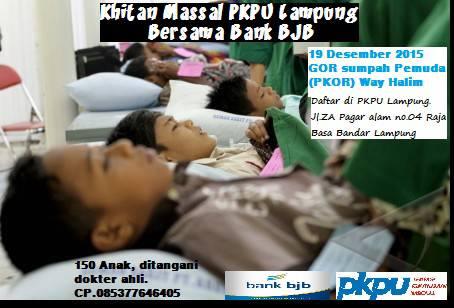 19 Desember, PKPU Lampung-Bank BJB Khitan 150 Anak di PKOR Way Halim