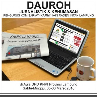 """KAMMI Lampung Adakan Dauroh Jurnalistik Bertajuk """" Era Baru Jurnalistik Online"""""""