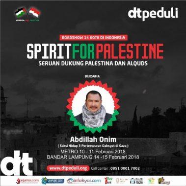 Daarut Tauhiid Lampung Akan Hadirkan Pejuang Palestina Abdillah Onim 10-15 Februari 2018