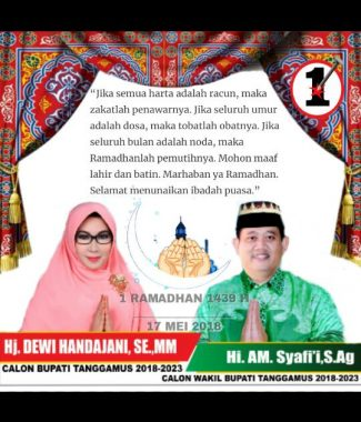 PILKADA TANGGAMUS: Ini Pesan Ramadan Calon Bupati-Wakil Bupati Nomor Urut 1 Dewi Handajani-AM Syafii