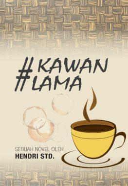 Novel #KawanLama Karya Penulis Lampung Hendri Std Bakal Dirilis Januari 2019