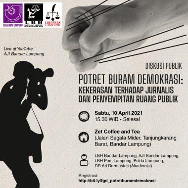 LBH-AJI Bandar Lampung Gelar Diskusi Kekerasan Terhadap Jurnalis dan Penyempitan Ruang Publik